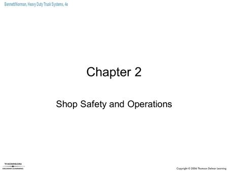 Shop Safety and Operations