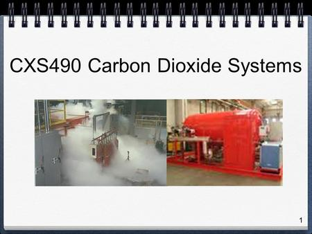 CXS490 Carbon Dioxide Systems