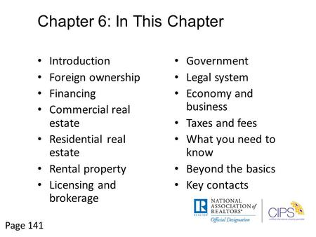 Chapter 6: In This Chapter Introduction Foreign ownership Financing Commercial real estate Residential real estate Rental property Licensing and brokerage.