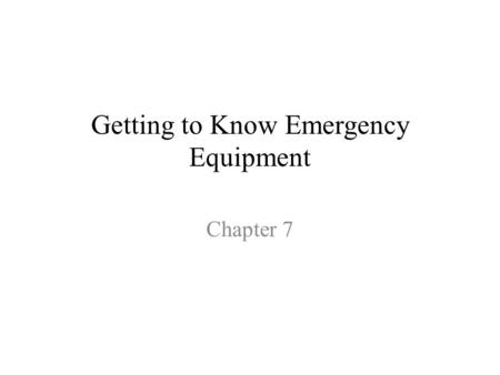 Getting to Know Emergency Equipment Chapter 7. Objectives List the three things all newly hired lab personnel should know related to lab safety. Describe.