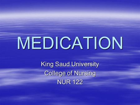 King Saud University College of Nursing NUR 122