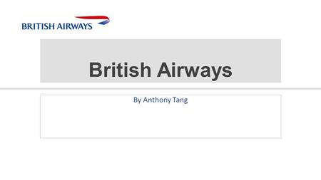 British Airways By Anthony Tang.  You need space so you aren't too cramped up with other workers  You need enough space to manoeuvre Space.