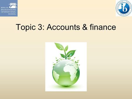 Topic 3: Accounts & finance. 3.3 Working Capital LO1: Define working capital and explain the working capital cycle. LO2: Prepare a cash-flow forecast.