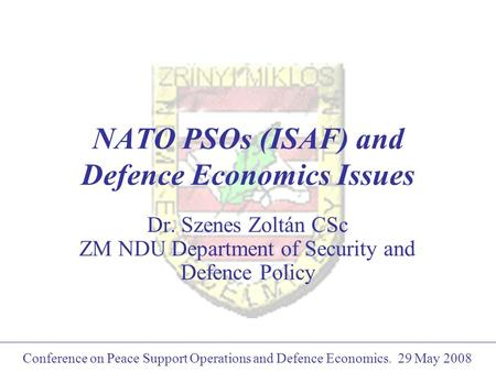 NATO PSOs (ISAF) and Defence Economics Issues
