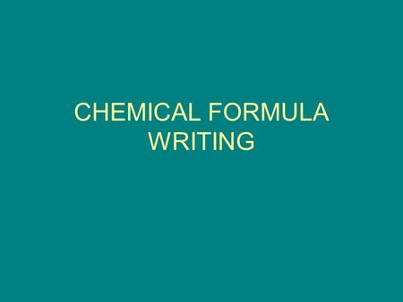 CHEMICAL FORMULA WRITING. Chemical Formulas A statement in chemical symbols that represents the composition of a substance Ex: NaOHsodium hydroxide Li.
