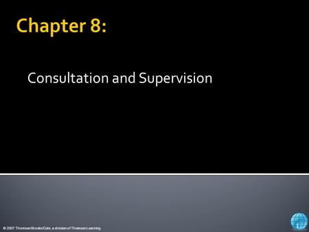 Consultation and Supervision