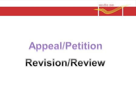 Appeals Appeal lies against; - order of punishment - order of suspension/put off duty - order denying the benefits under service conditions.