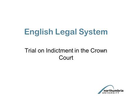 Trial on Indictment in the Crown Court
