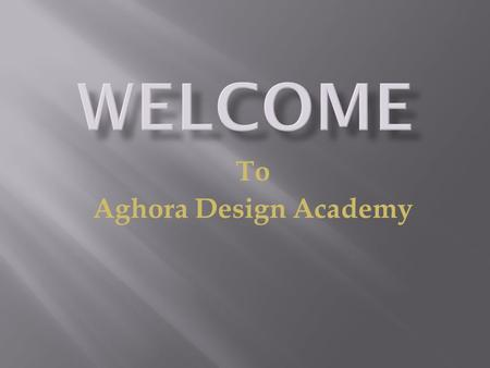 To Aghora Design Academy. Aghora Design Academy is a training Institute run by Aghora Infrastructure Pvt. Ltd is a engineering service provider in the.