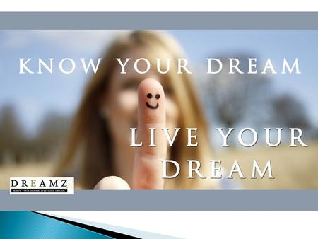 Dreamz is a People Development Company passionate about bringing out and honing the Leadership abilities in people by causing them to bring forth their.