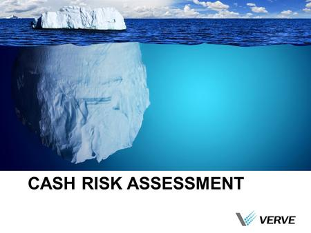 CASH RISK ASSESSMENT. Fraud OverviewFraud SchemesWhen & How Fraud HappensOur Approach to Fraud Deterrence Overview.