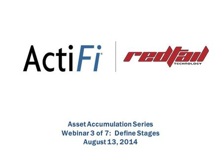 Agenda Overview of ActiFi and the 2014 Redtail Webinar Series