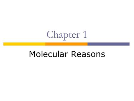 Chapter 1 Molecular Reasons. What Is Chemistry?  The science that deals with the materials of the universe and the changes these materials undergo. 