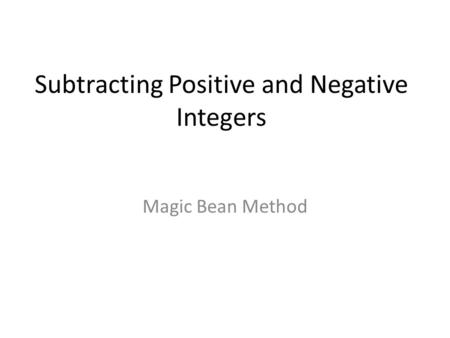 Subtracting Positive and Negative Integers