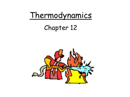 Thermodynamics Chapter 12. Review of Energy Kinetic Energy –Energy associated with motion Potential Energy –Many types of potential energy (gravitational,