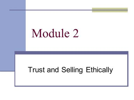 Trust and Selling Ethically