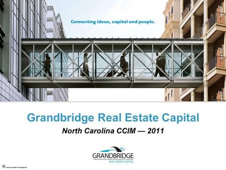 Grandbridge Real Estate Capital North Carolina CCIM — 2011.