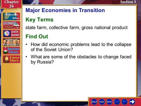 Section 3 Introduction-1 Major Economies in Transition Key Terms state farm, collective farm, gross national product Find Out What are some of the obstacles.