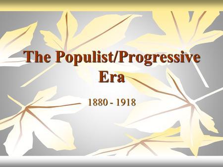 Essay On The Progressive Era