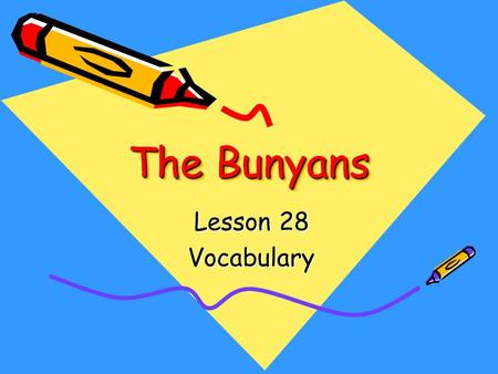 The Bunyans Lesson 28 Vocabulary. A scenic place has lovely natural features, such as trees, cliffs, or bodies of water. Juan stopped the car so that.
