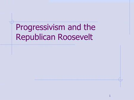 the progressive era and what made During that dynamic and complex era, illinoisans from a wide variety of social,   much of the progress of the progressive era was made by and because of.