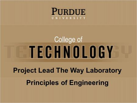 Project Lead The Way Laboratory Principles of Engineering.