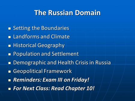 The Russian Domain Setting the Boundaries Landforms and Climate