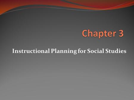 Instructional Planning for Social Studies
