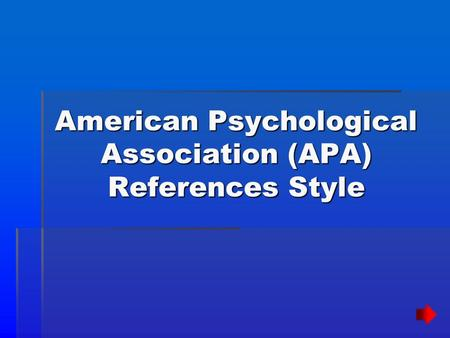 American Psychological Association (APA) References Style