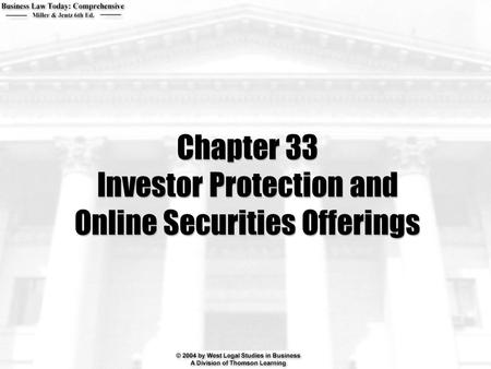 Chapter 33 Investor Protection and Online Securities Offerings.