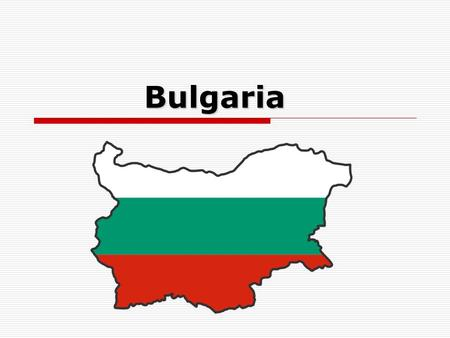 Bulgaria Bulgaria. Basic information  Capital: Sofia (population approx 1.5 million)  Area: 110,994 sq km  Population: 8,240,426  Currency: Lev 