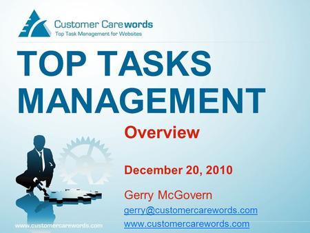 TOP TASKS MANAGEMENT Overview December 20, 2010 Gerry McGovern