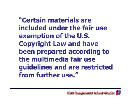 """Certain materials are included under the fair use exemption of the U.S. Copyright Law and have been prepared according to the multimedia fair use guidelines."