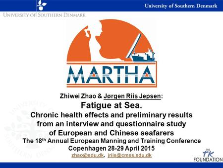Fatigue at Sea. Chronic health effects and preliminary results