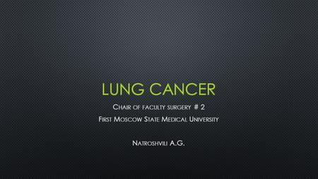 WHAT ARE THE RISK FACTORS FOR LUNG CANCER? SMOKING.