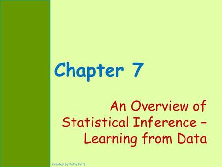 An Overview of Statistical Inference – Learning from Data