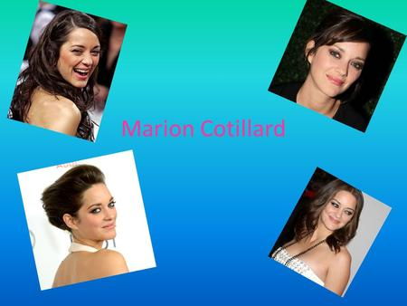 Marion Cotillard. Birthday,Born,Parents Birthday September,1975(37 years old) Born in Paris Born to Jean-Claude Cotillard and Niseema Theillaud Her brothers.