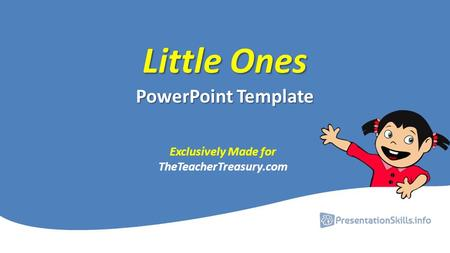 Little Ones PowerPoint Template Exclusively Made for TheTeacherTreasury.com.
