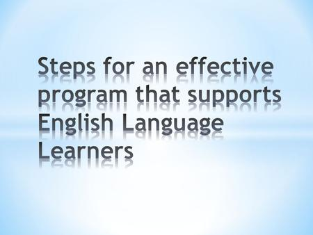 The initial step in the implementation and administration of the ESL program is the establishment of an ESL Review Team (ESLRT) that is responsible for.