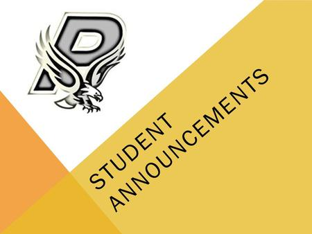 STUDENT ANNOUNCEMENTS. JV VOLLEYBALL ACT ON SATURDAY ACT photos need to be uploaded and admission tickets printed before the test this Saturday. Be sure.