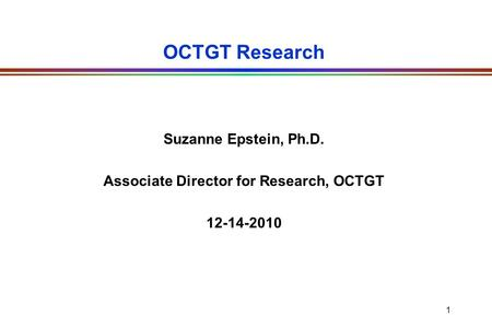 Associate Director for Research, OCTGT