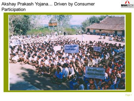 Page 1 Akshay Prakash Yojana… Driven by Consumer Participation.