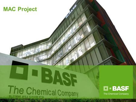 1 MAC Project. 2 BASF Mexicana Content 1 │Master Plan 2 │Budget 3 │New Sustainable Building 4 │BASF Materials 5 │LEED Certification.