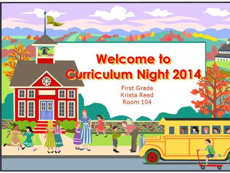 Welcome to Curriculum Night 2014