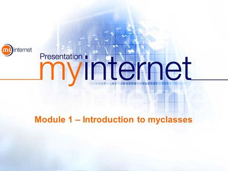Module 1 – Introduction to myclasses. 2 myclasses is a Virtual Learning Environment (VLE) which enables teachers to - find - assemble - schedule - use.