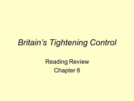 Britain's Tightening Control