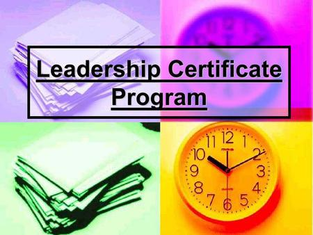 Leadership Certificate Program. About the Program… The leadership certificate is based on four assumptions: The University of Wisconsin-Madison is committed.