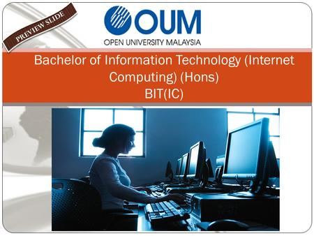 Bachelor of Information Technology (Internet Computing) (Hons) BIT(IC)