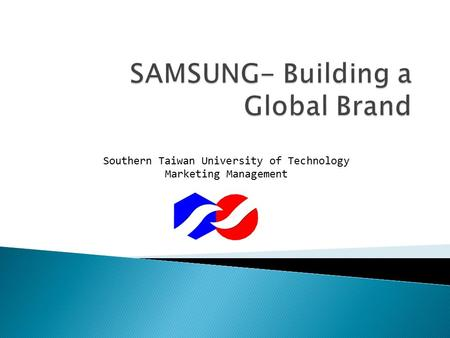 Southern Taiwan University of Technology Marketing Management.