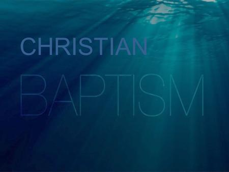 CHRISTIAN. Are Born Arrive at a Destination Graduate Get Married Are Saved There is a Moment When We: